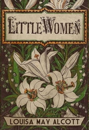 Little Women ebooks by Louisa May Alcott