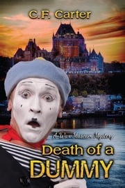 Death Of A Dummy ebook by C.F Carter