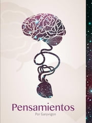 Pensamientos ebook by Garyvigon
