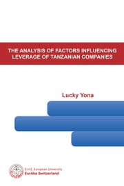 The Analysis of Factors Influencing Leverage of Tanzanian Companies