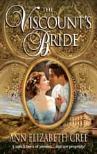 The Viscount's Bride ebook by Ann Elizabeth Cree