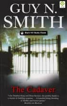 The Cadaver ebook by Guy N Smith