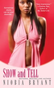 Show and Tell ebook by Niobia Bryant
