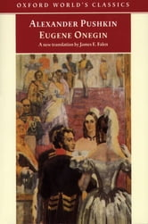 Eugene Onegin: A Novel in Verse - A Novel in Verse ebook by Alexander Pushkin