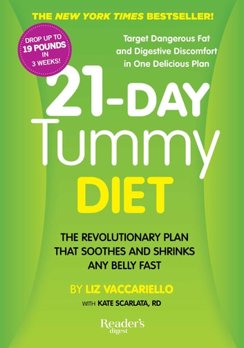 21-Day Tummy Diet - The Revolutionary Diet that Soothes and Shrinks any Belly Fast ebook by Liz Vaccariello
