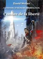 L'ombre de la liberté - HHU - Saganami, T3 ebook by Michel Pagel, David Weber