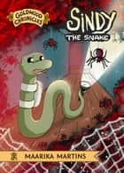 Sindy the Snake ebook by Maarika Martins