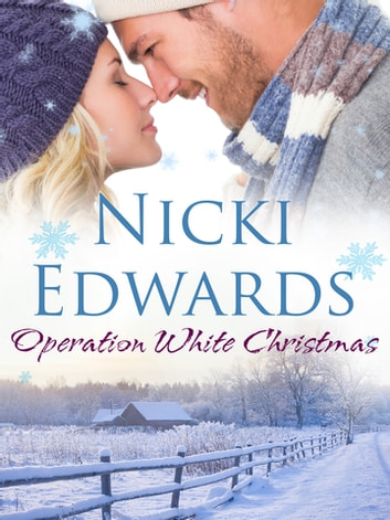 Operation White Christmas: An Escape to the Country Novella ebook by Nicki Edwards