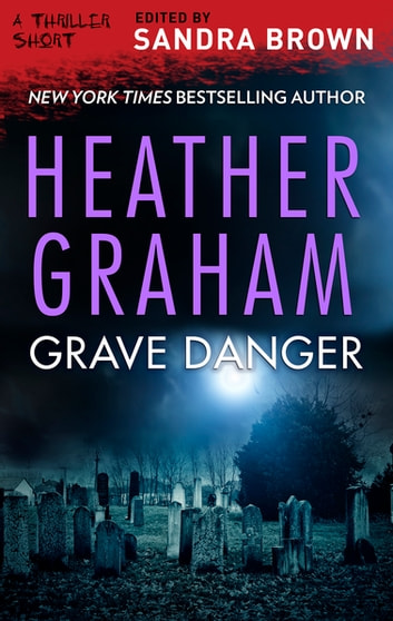 Grave Danger ebook by Heather Graham