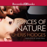 Forces of Nature audiobook by Cheris Hodges