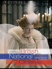 British National Cinema ebook by Sarah Street