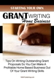 Starting Your Own Grant Writing Home Business