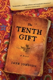 The Tenth Gift - A Novel ebook by Jane Johnson