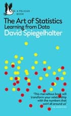 The Art of Statistics - Learning from Data ebook by