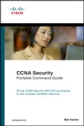 CCNA Security (640-554) Portable Command Guide ebook by Bob Vachon