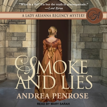 Smoke and Lies audiobook by Andrea Penrose
