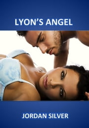 Lyon's Angel ebook by Jordan Silver