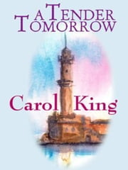 A Tender Tomorrow ebook by Carole King