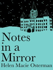 Notes in a Mirror ebook by Helen Osterman