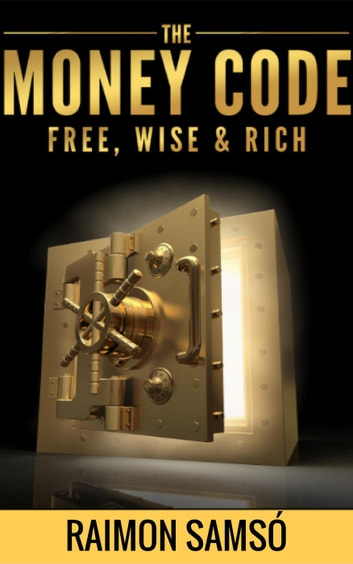 The Money Code Free Wise Rich Ebook By Raimon Samso
