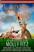 When the Cat's Away ebook by