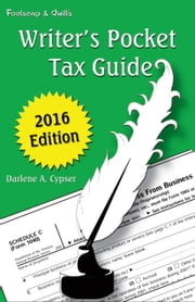 Writer's Pocket Tax Guide ebook by Darlene Cypser