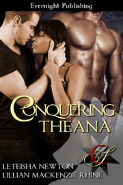 Conquering Theana ebook by Leteisha Newton