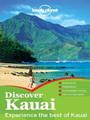 Lonely Planet Discover Kauai ebook by Lonely Planet,Paul Stiles,E Clark Carroll