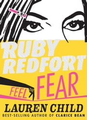Ruby Redfort Feel the Fear ebook by Lauren Child