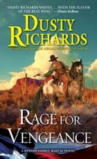 Rage for Vengeance ebook by Dusty Richards