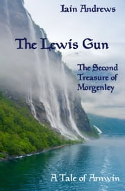 The Lewis Gun ebook by Iain Andrews