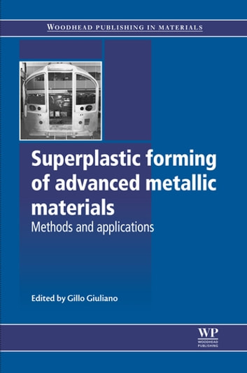 Superplastic forming of advanced metallic materials ebook by superplastic forming of advanced metallic materials methods and applications ebook by fandeluxe Gallery