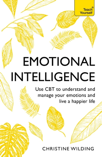 Emotional Intelligence ebook by Christine Wilding