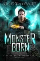 Monster Born ebook by
