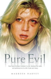 Pure Evil ebook by Maureen Harvey
