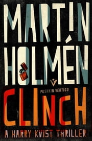 Clinch ebook by Martin Holmén,Henning Koch