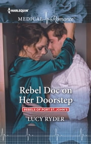 Rebel Doc on Her Doorstep ebook by Lucy Ryder