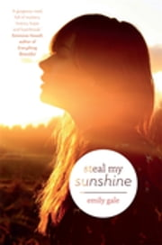 Steal My Sunshine ebook by Emily Gale