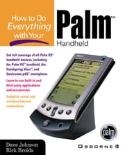 How to Do Everything with Your Palm Handheld ebook by Johnson, Dave