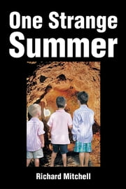 One Strange Summer ebook by Richard Mitchell