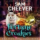 Fortune Croakies audiobook by Sam Cheever