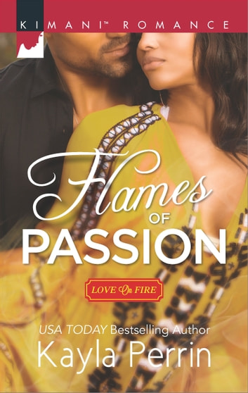 Flames of Passion eBook by Kayla Perrin