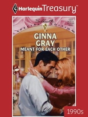 Meant for Each Other ebook by Ginna Gray