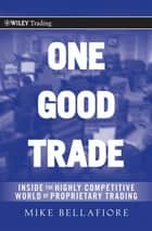 One Good Trade ebook by Mike Bellafiore