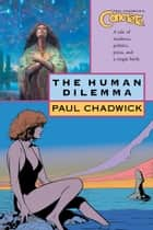 Concrete vol. 7: The Human Dilemma ebook by Paul Chadwick