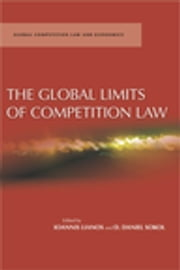 The Global Limits of Competition Law ebook by