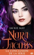 Déchaînée - Nora Jacobs, T4 ebook by Jackie May, Alix Dewez