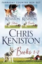 Farraday Country Series Starter - Books 1-2 ebook by Chris Keniston