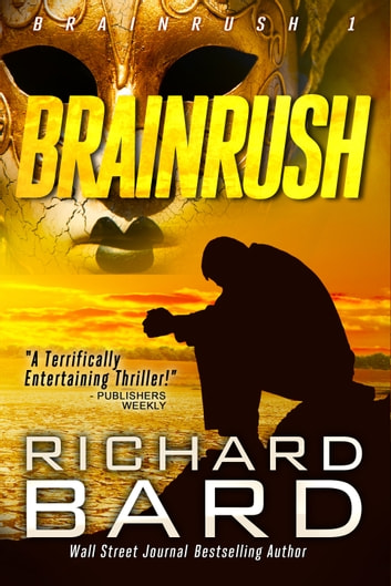 Brainrush ebook by Richard Bard