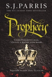 Prophecy (Giordano Bruno, Book 2) ebook by S. J. Parris
